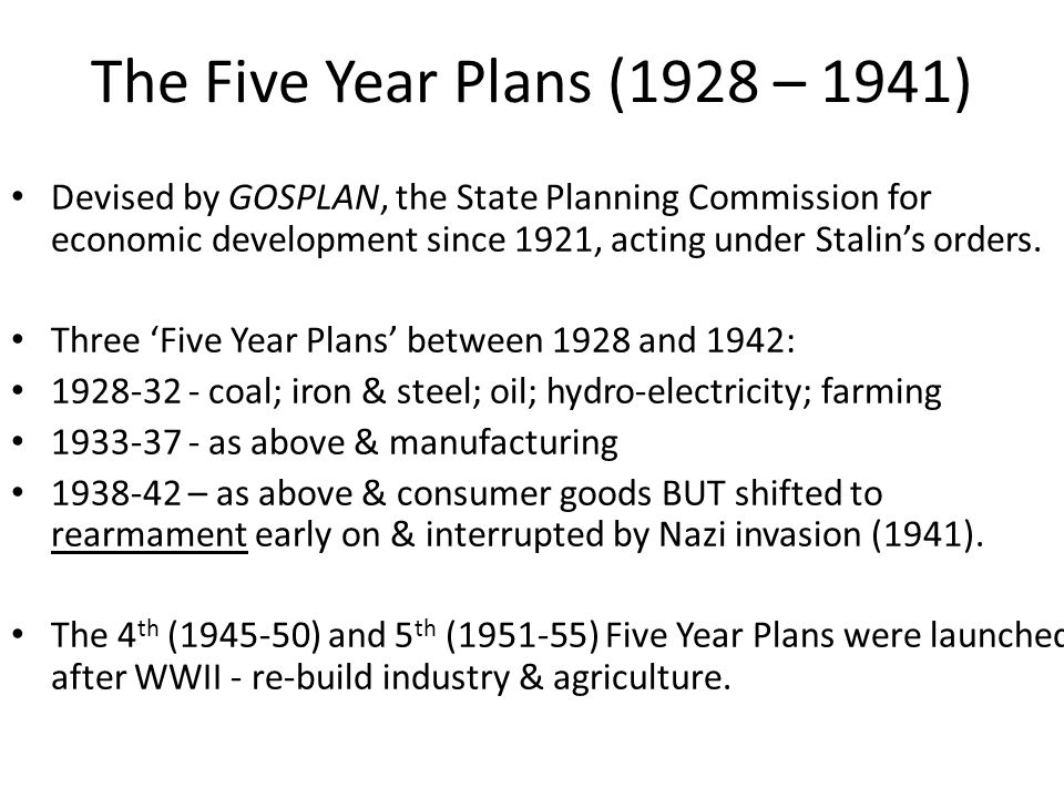 The Five Year Plans (1928 – 1941)