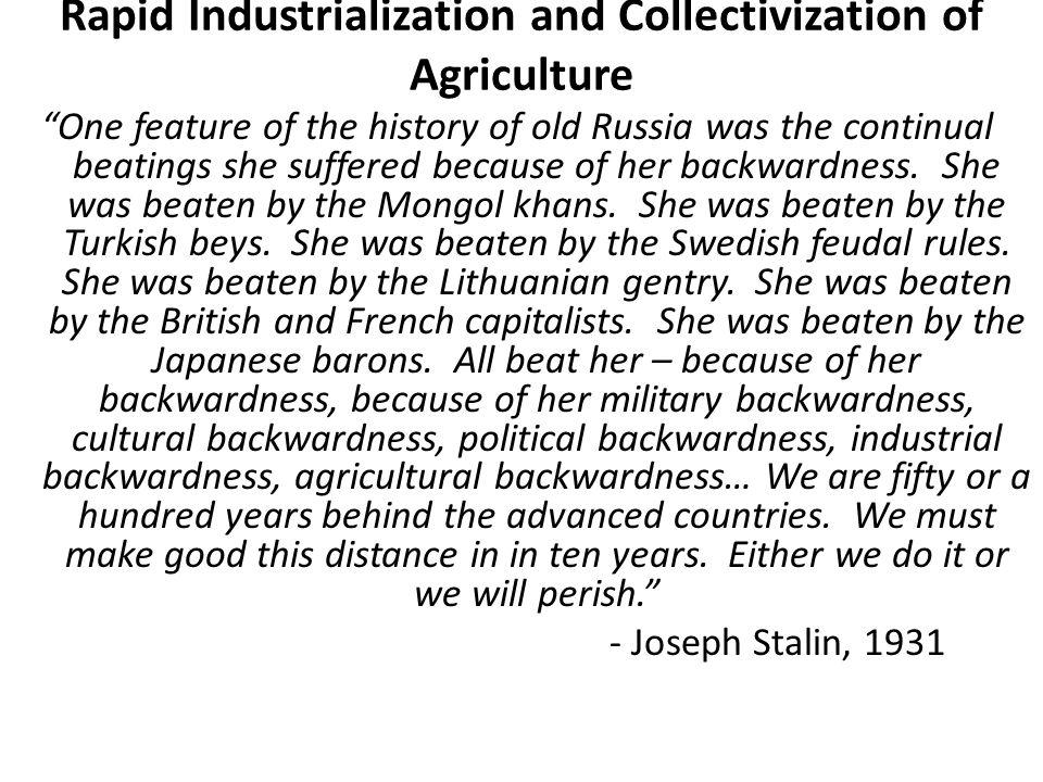 Rapid Industrialization and Collectivization of Agriculture