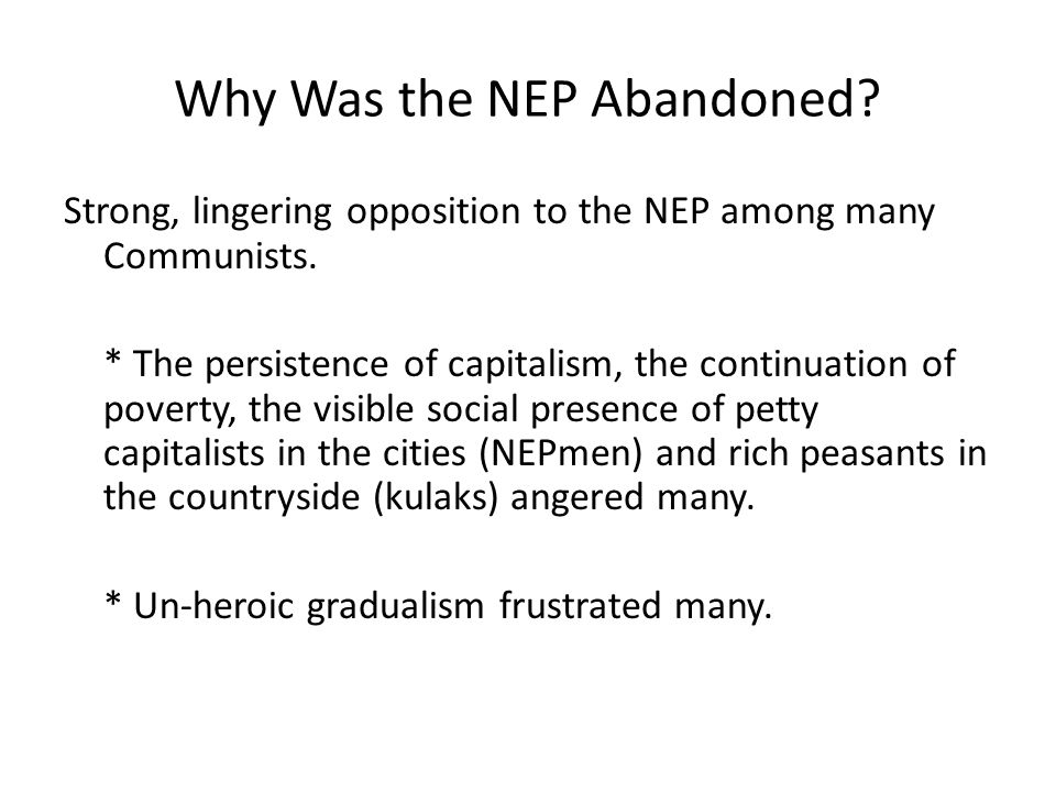 Why Was the NEP Abandoned