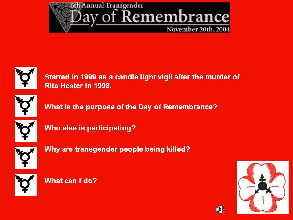 Started in 1999 as a candle light vigil after the murder of