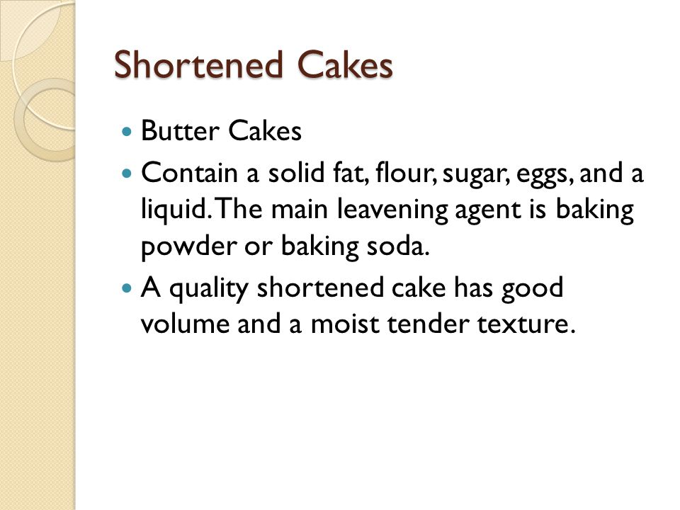 Shortened Cakes Butter Cakes