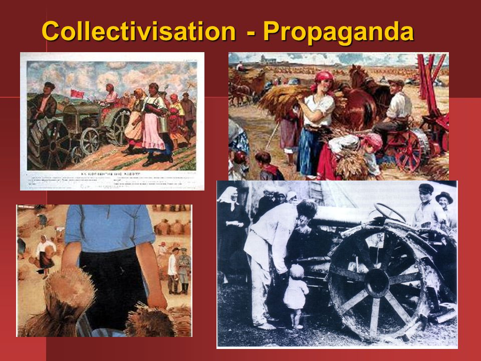 Collectivisation - Propaganda