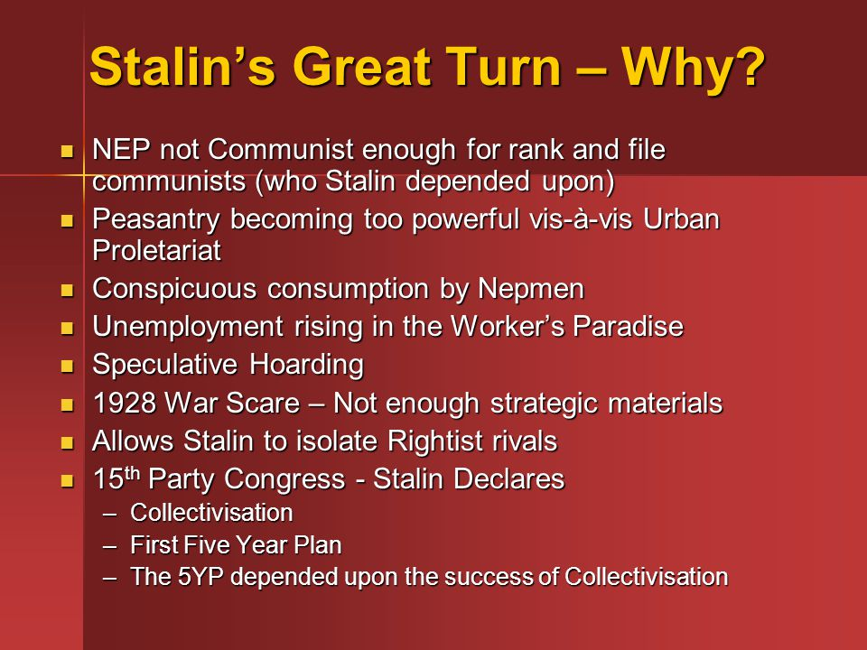 Stalin's Great Turn – Why