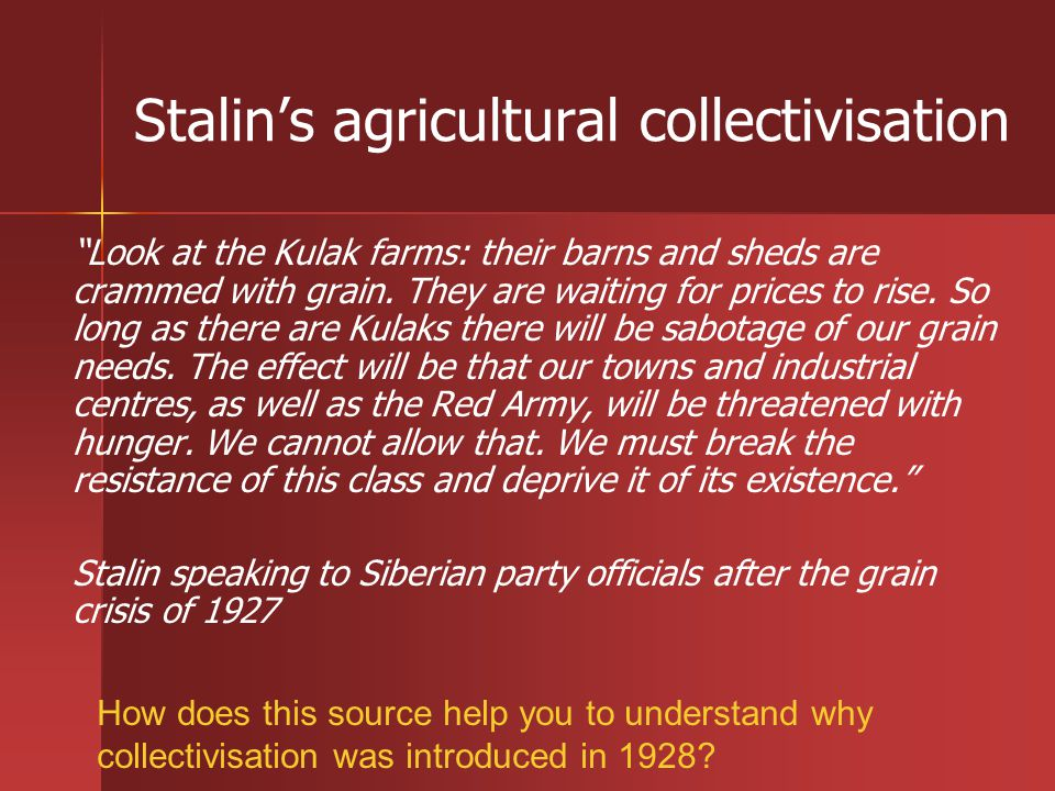 Stalin's agricultural collectivisation