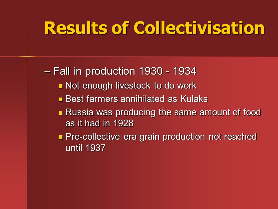 Results of Collectivisation