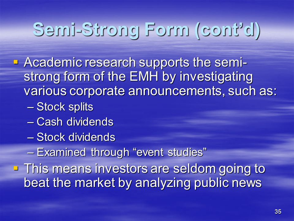Semi-Strong Form (cont'd)
