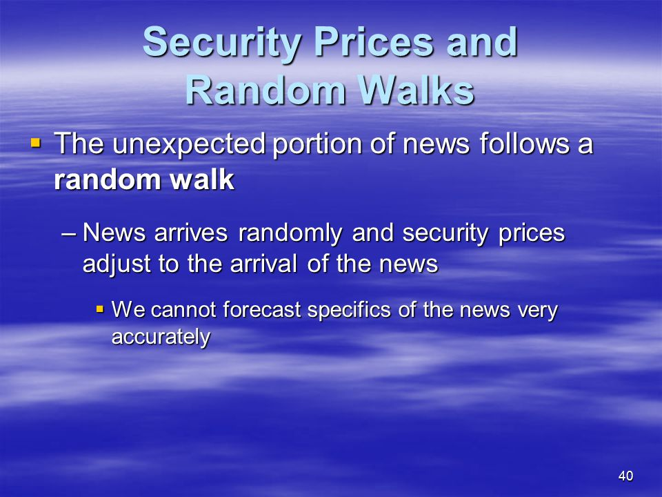 Security Prices and Random Walks