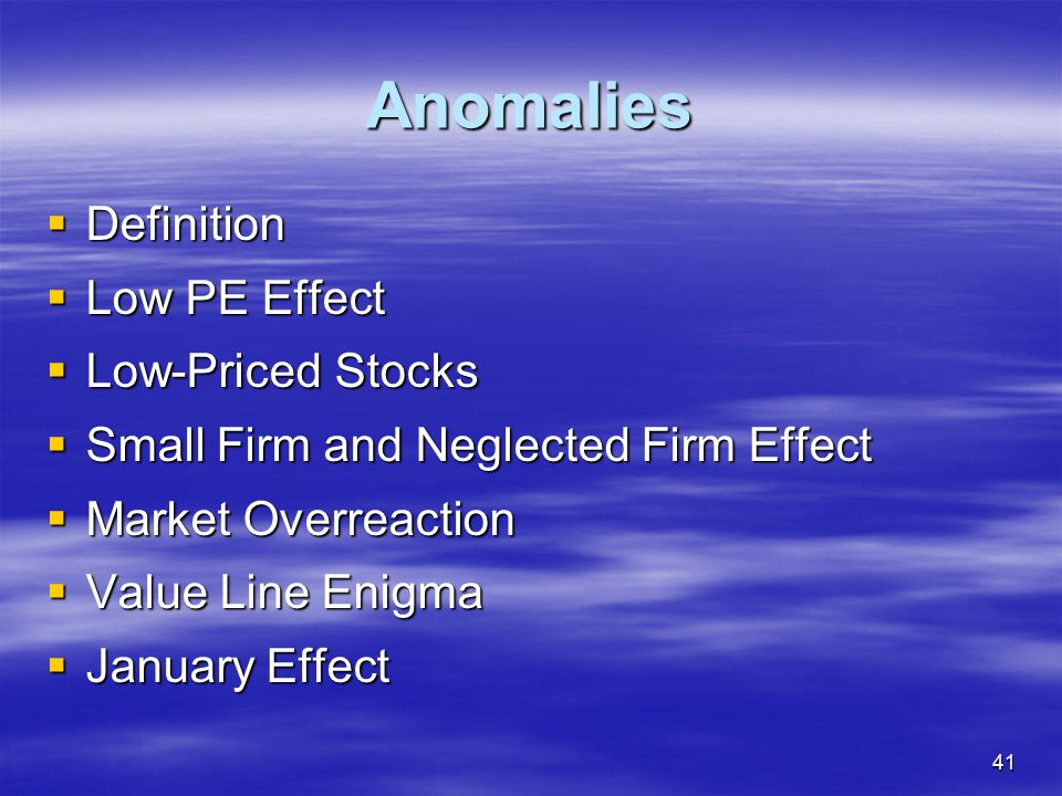 Anomalies Definition Low PE Effect Low-Priced Stocks