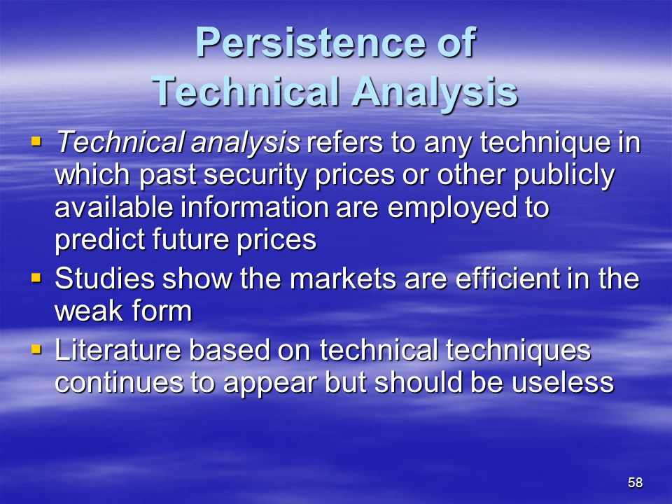 Persistence of Technical Analysis