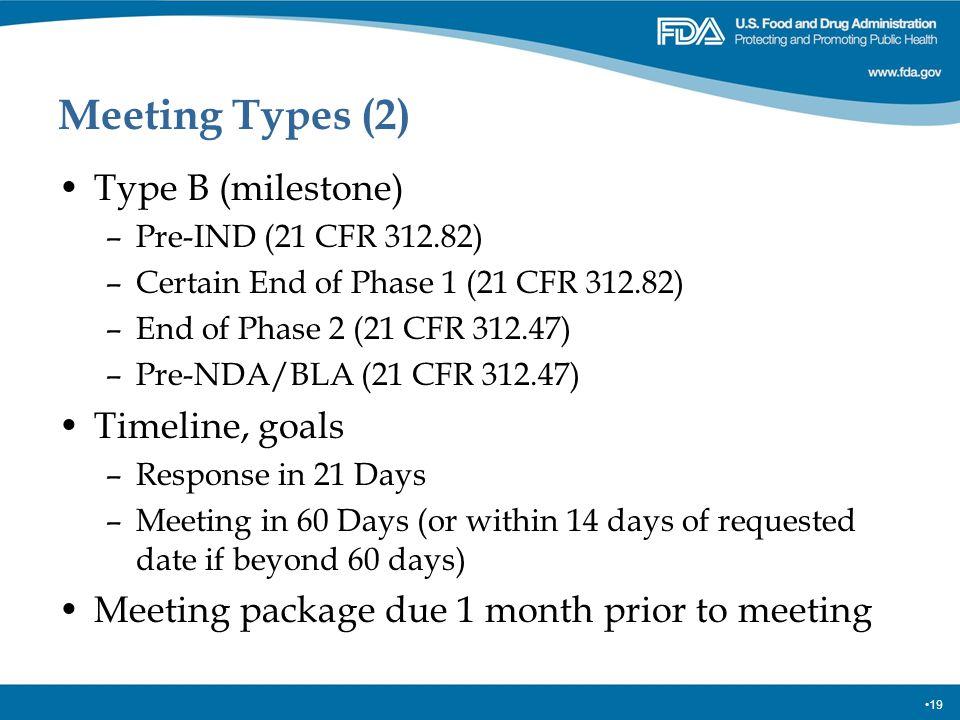 Meeting Types (2) Type B (milestone) Timeline, goals