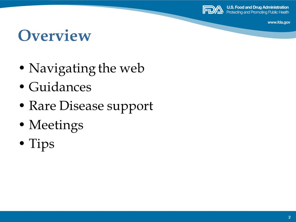 Overview Navigating the web Guidances Rare Disease support Meetings