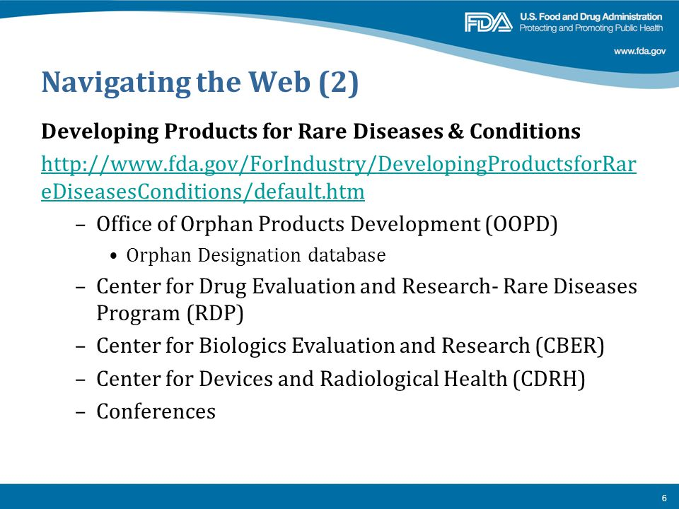 Navigating the Web (2) Developing Products for Rare Diseases & Conditions.