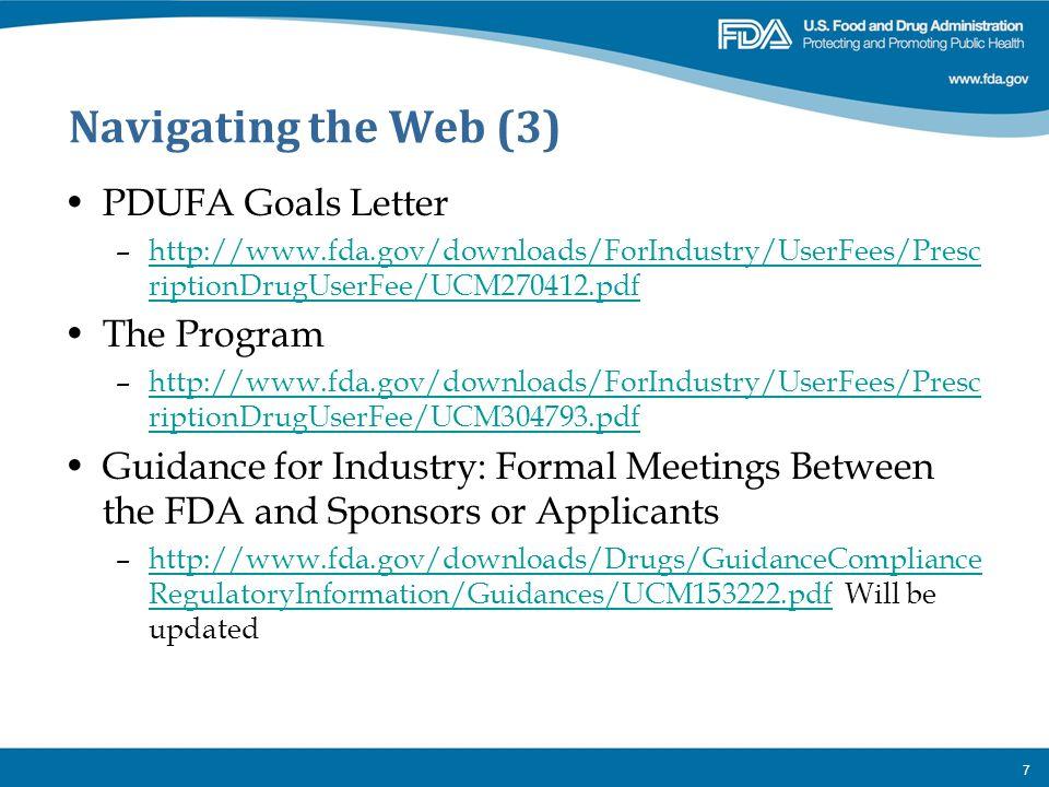 Navigating the Web (3) PDUFA Goals Letter The Program
