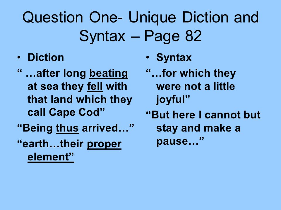 Question One- Unique Diction and Syntax – Page 82