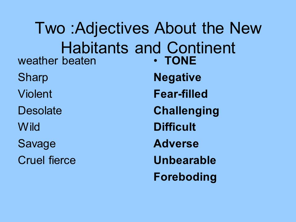 Two :Adjectives About the New Habitants and Continent