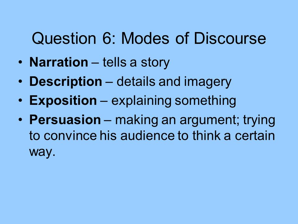 Question 6: Modes of Discourse