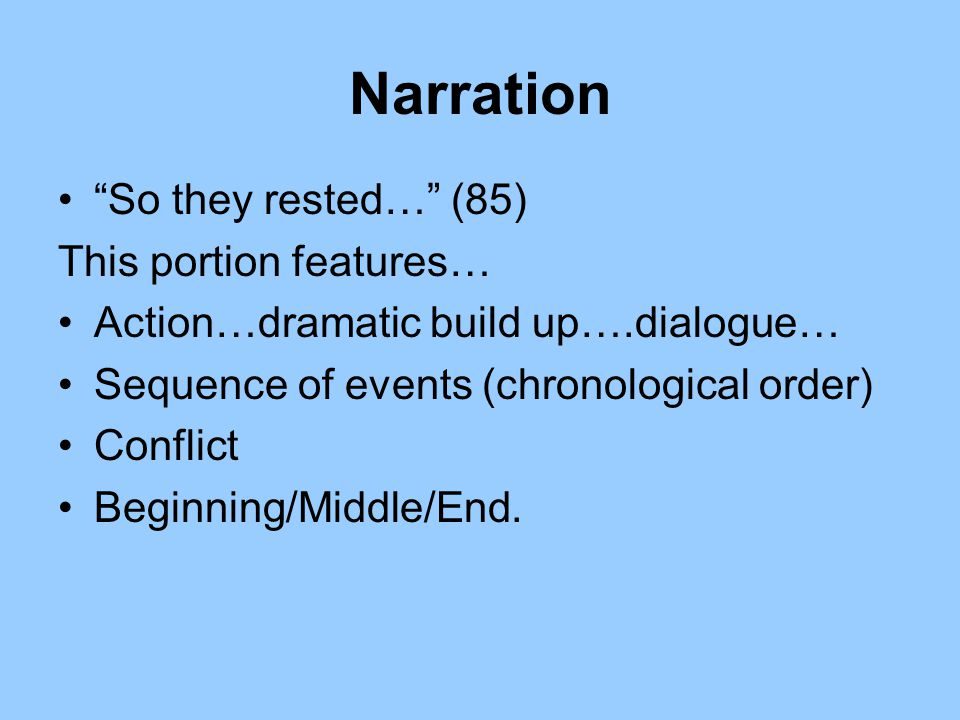 Narration So they rested… (85) This portion features…