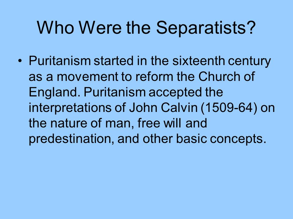 Who Were the Separatists