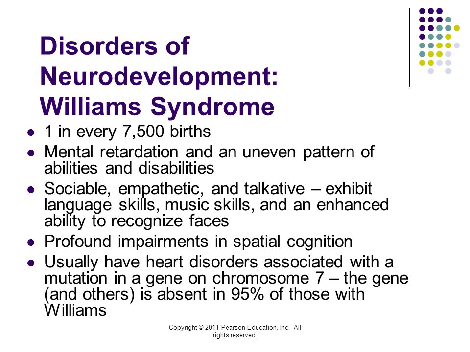 Disorders of Neurodevelopment: Williams Syndrome