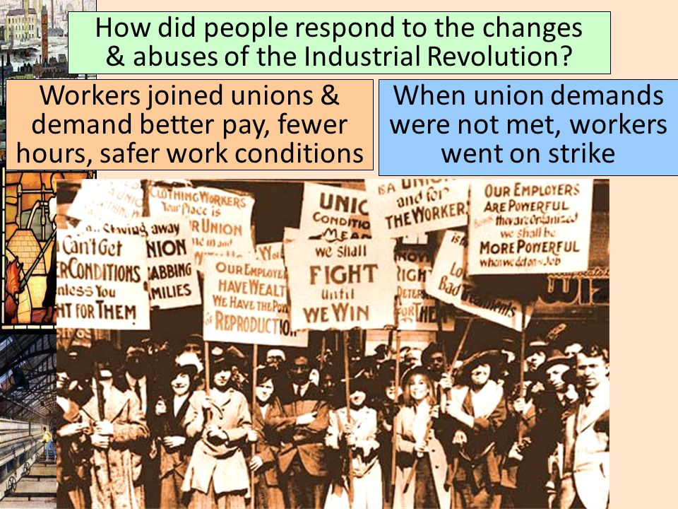 When union demands were not met, workers went on strike