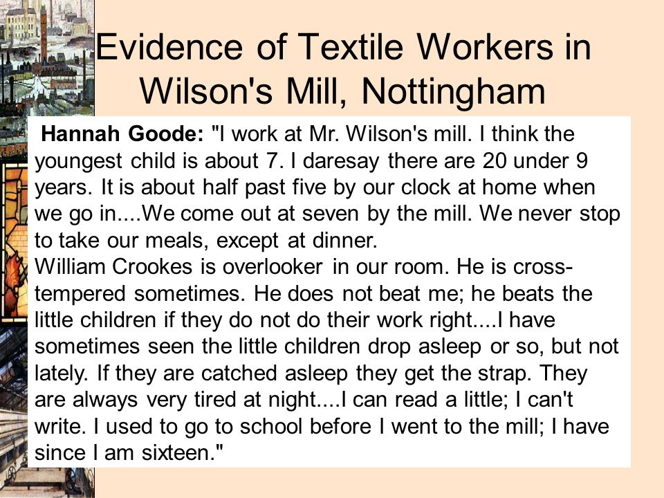 Evidence of Textile Workers in Wilson s Mill, Nottingham