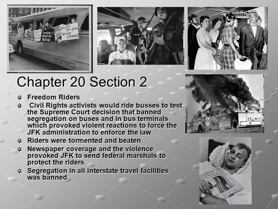 Chapter 20 Section 2 Freedom Riders