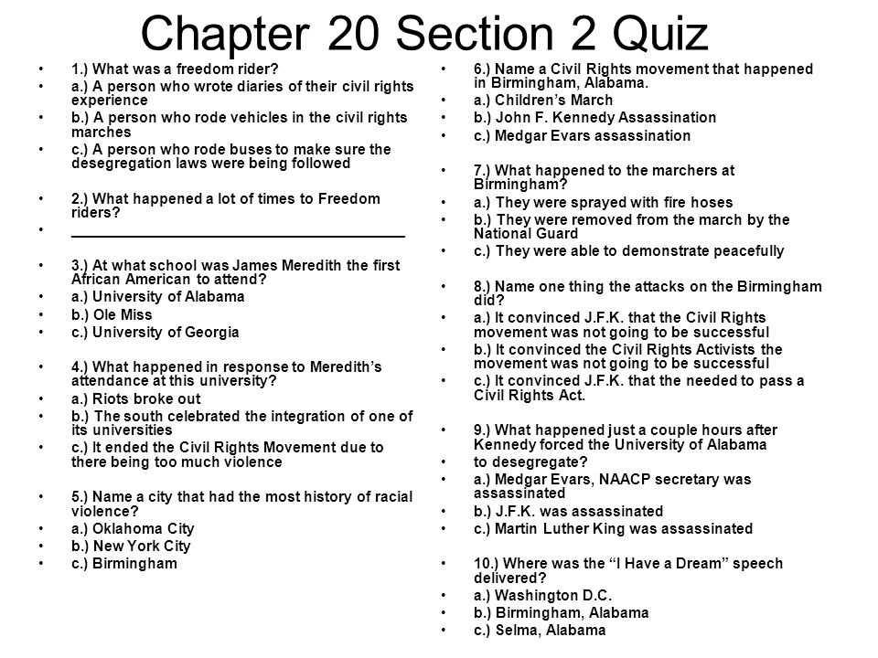 Chapter 20 Section 2 Quiz 1.) What was a freedom rider