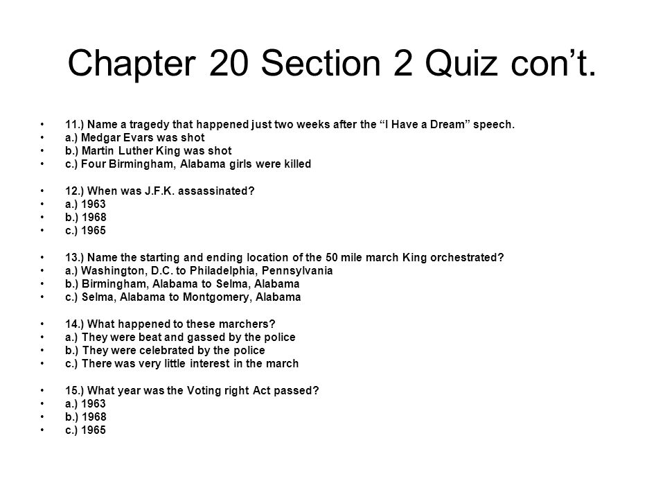 Chapter 20 Section 2 Quiz con't.