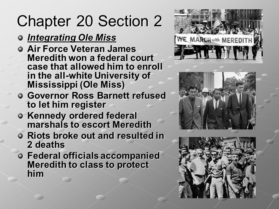 Chapter 20 Section 2 Integrating Ole Miss