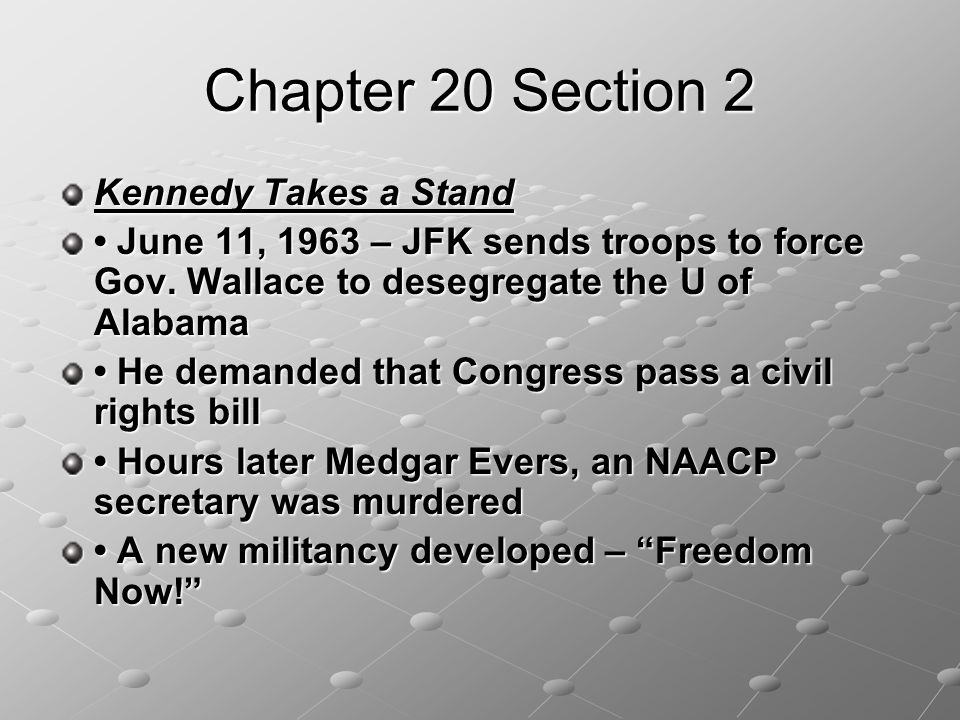 Chapter 20 Section 2 Kennedy Takes a Stand