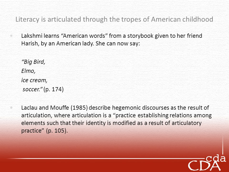 Literacy is articulated through the tropes of American childhood