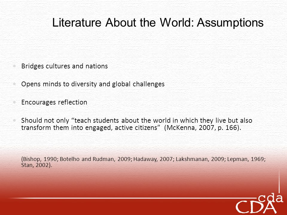 Literature About the World: Assumptions