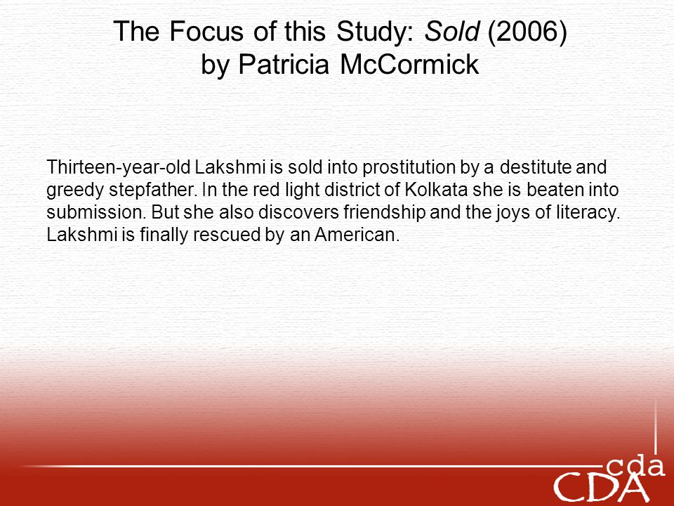 The Focus of this Study: Sold (2006) by Patricia McCormick