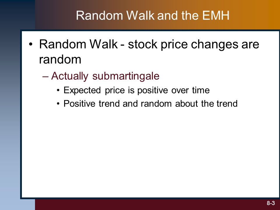 Random Walk - stock price changes are random