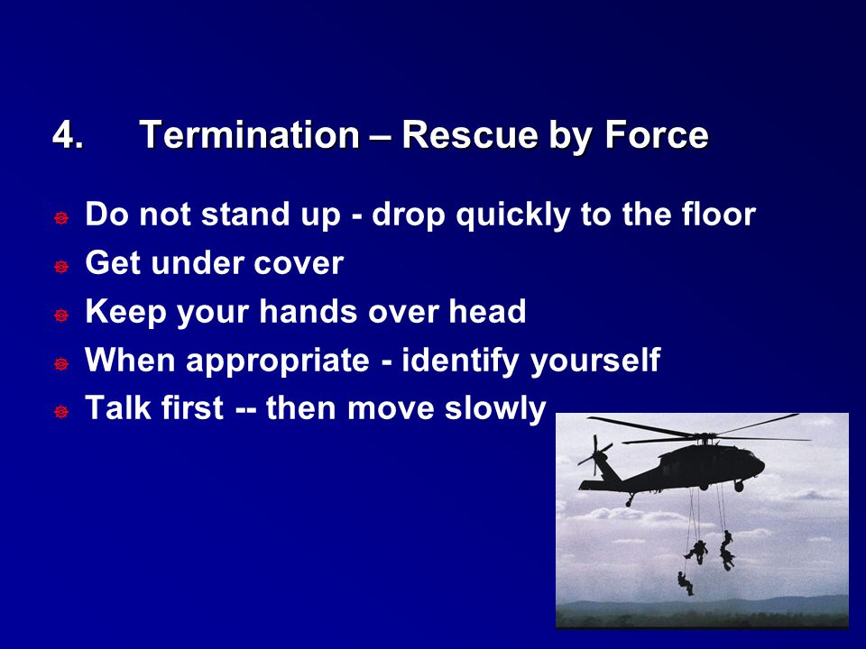 4. Termination – Rescue by Force