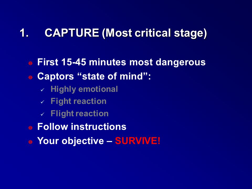 1. CAPTURE (Most critical stage)