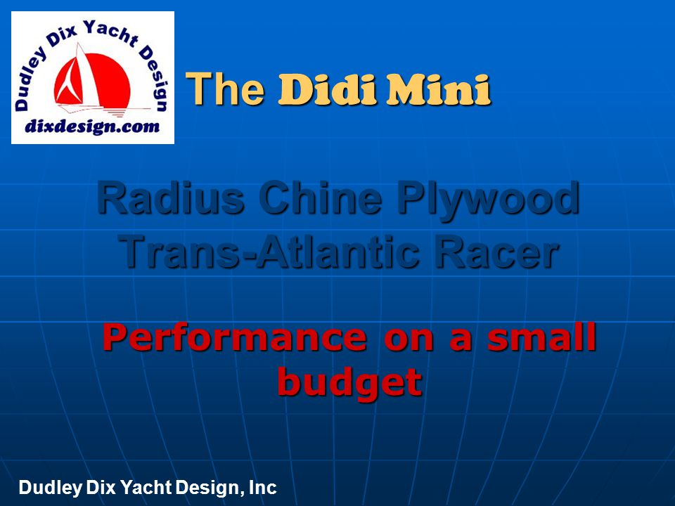 The Didi Mini Radius Chine Plywood Trans-Atlantic Racer