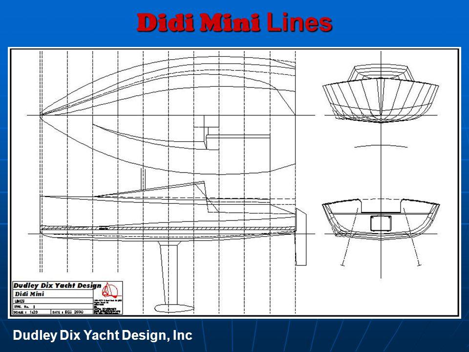 Didi Mini Lines Dudley Dix Yacht Design, Inc
