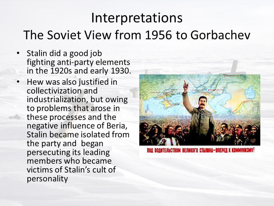 Interpretations The Soviet View from 1956 to Gorbachev