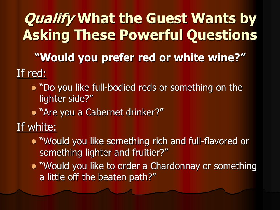 Qualify What the Guest Wants by Asking These Powerful Questions