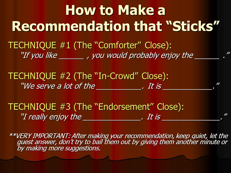 How to Make a Recommendation that Sticks