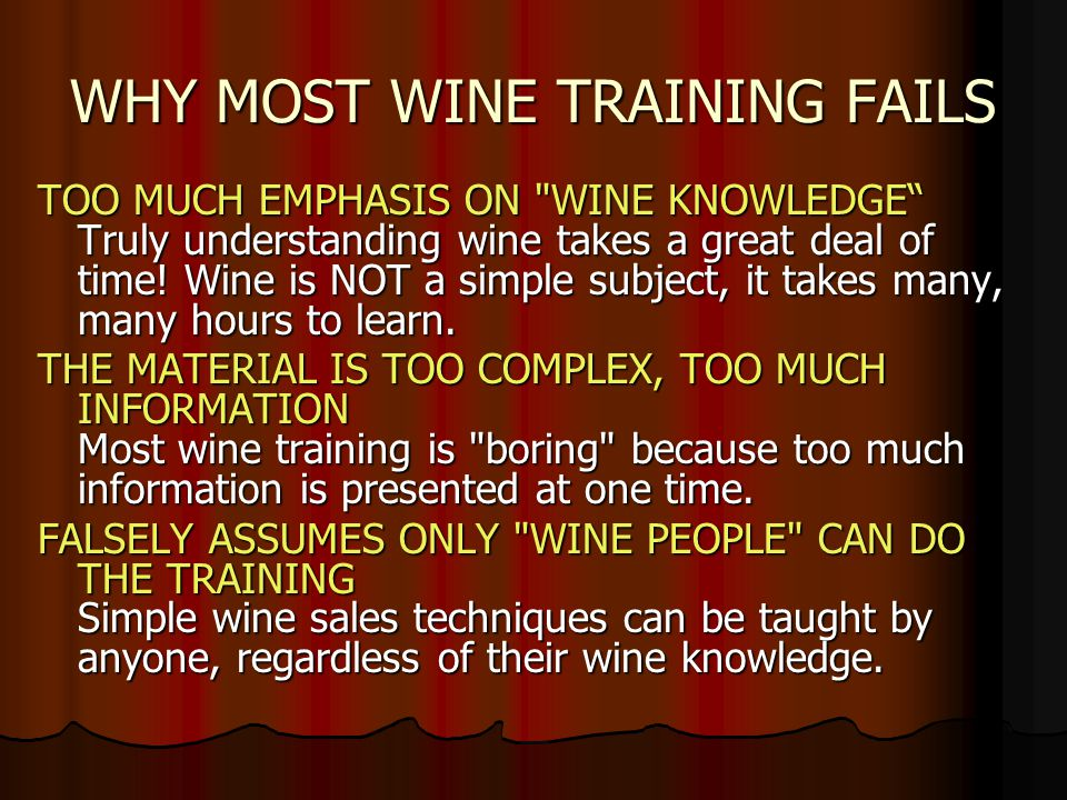 WHY MOST WINE TRAINING FAILS