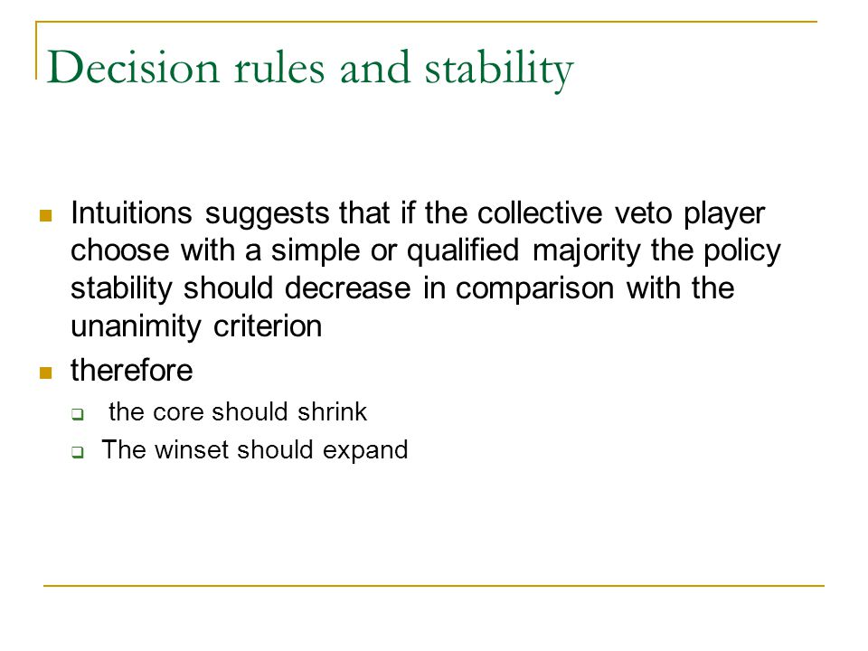 Decision rules and stability