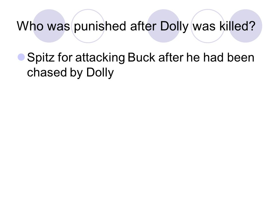 Who was punished after Dolly was killed