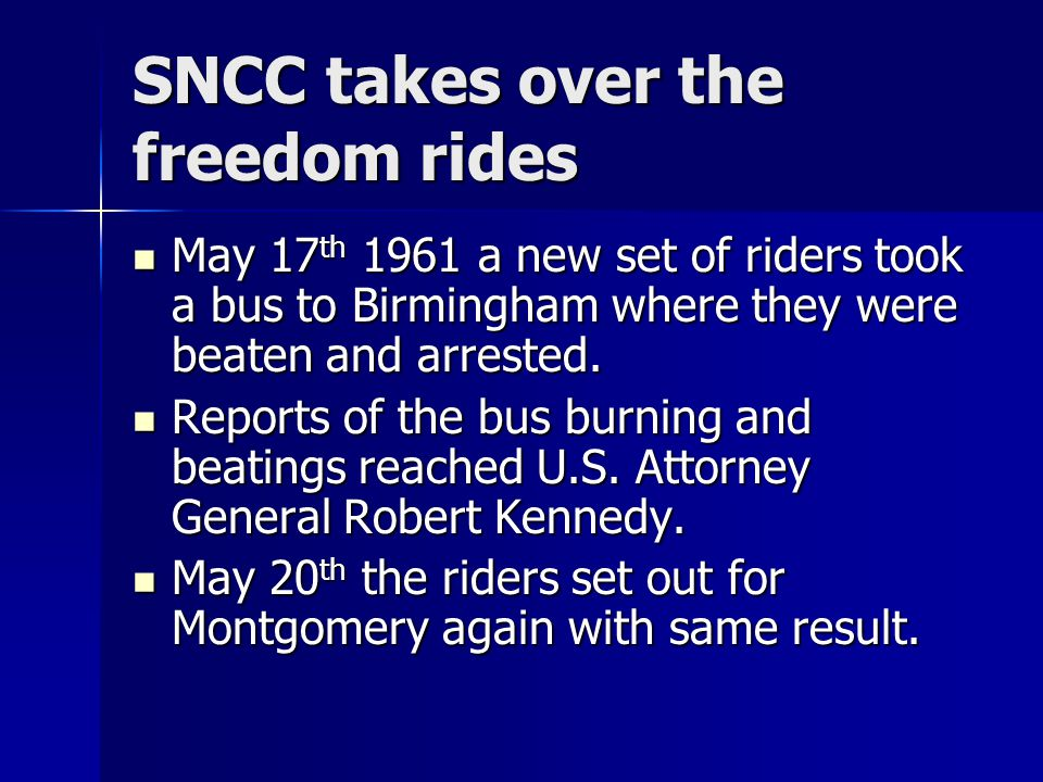 SNCC takes over the freedom rides