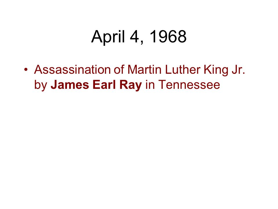 April 4, 1968 Assassination of Martin Luther King Jr. by James Earl Ray in Tennessee