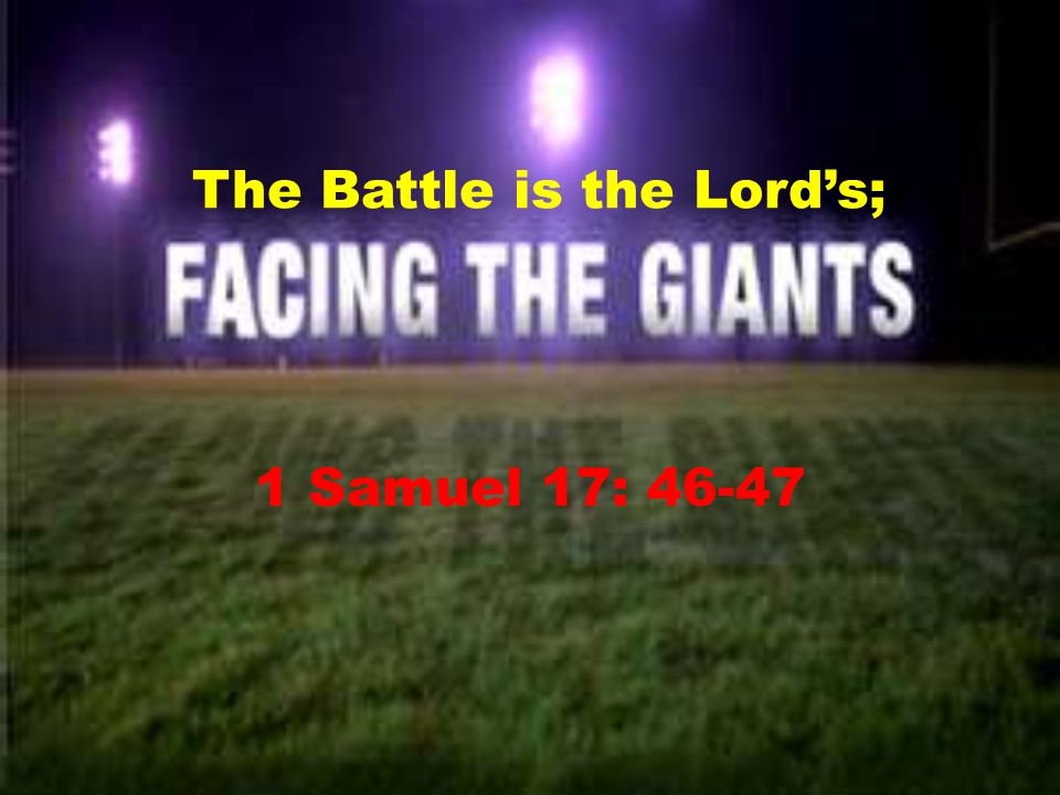 The Battle is the Lord's;