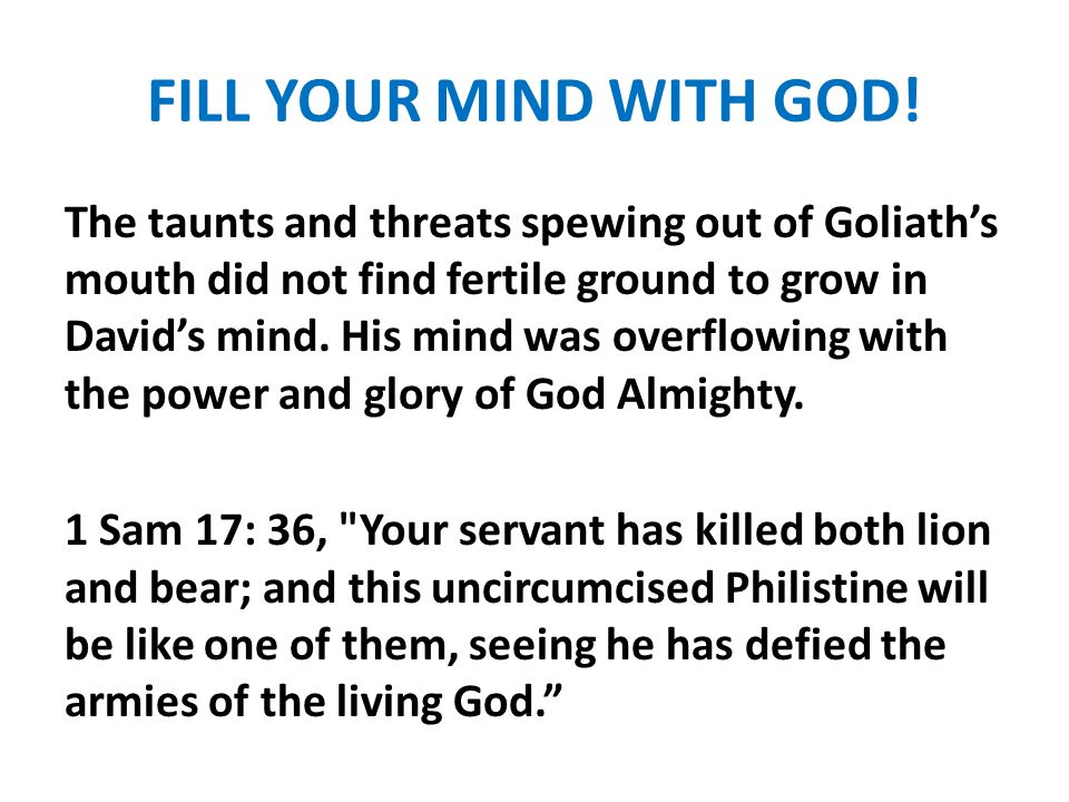 FILL YOUR MIND WITH GOD!