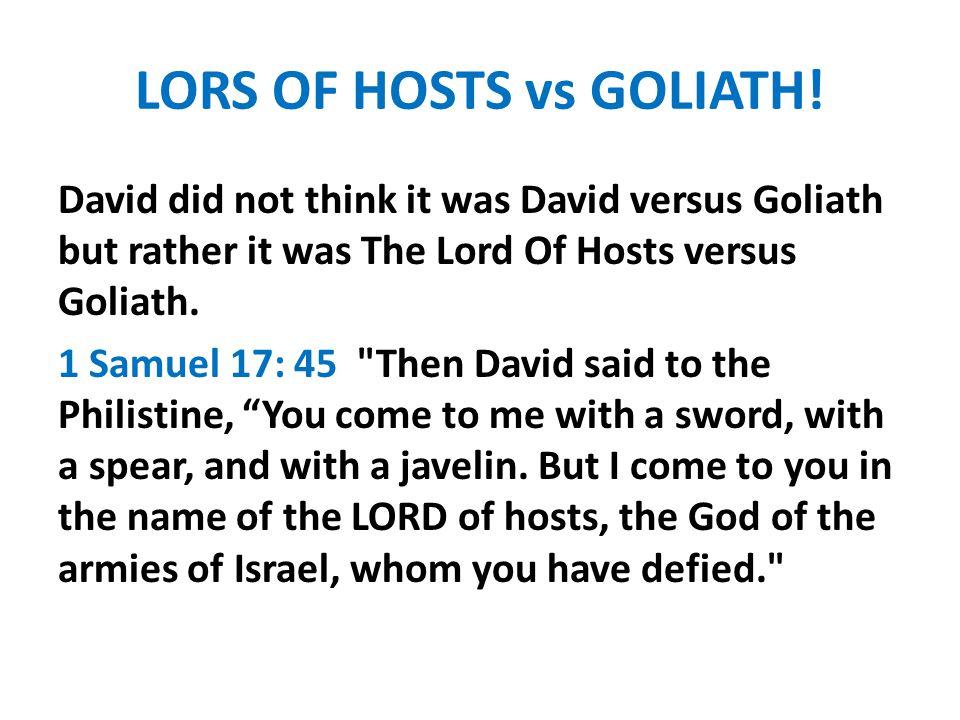 LORS OF HOSTS vs GOLIATH!
