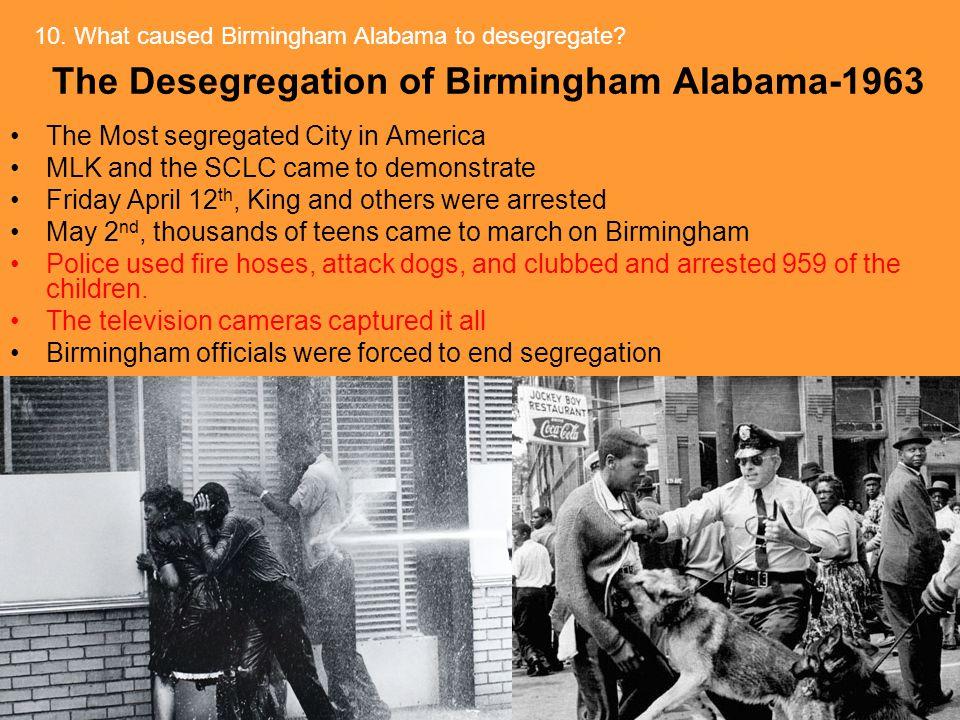 The Desegregation of Birmingham Alabama-1963